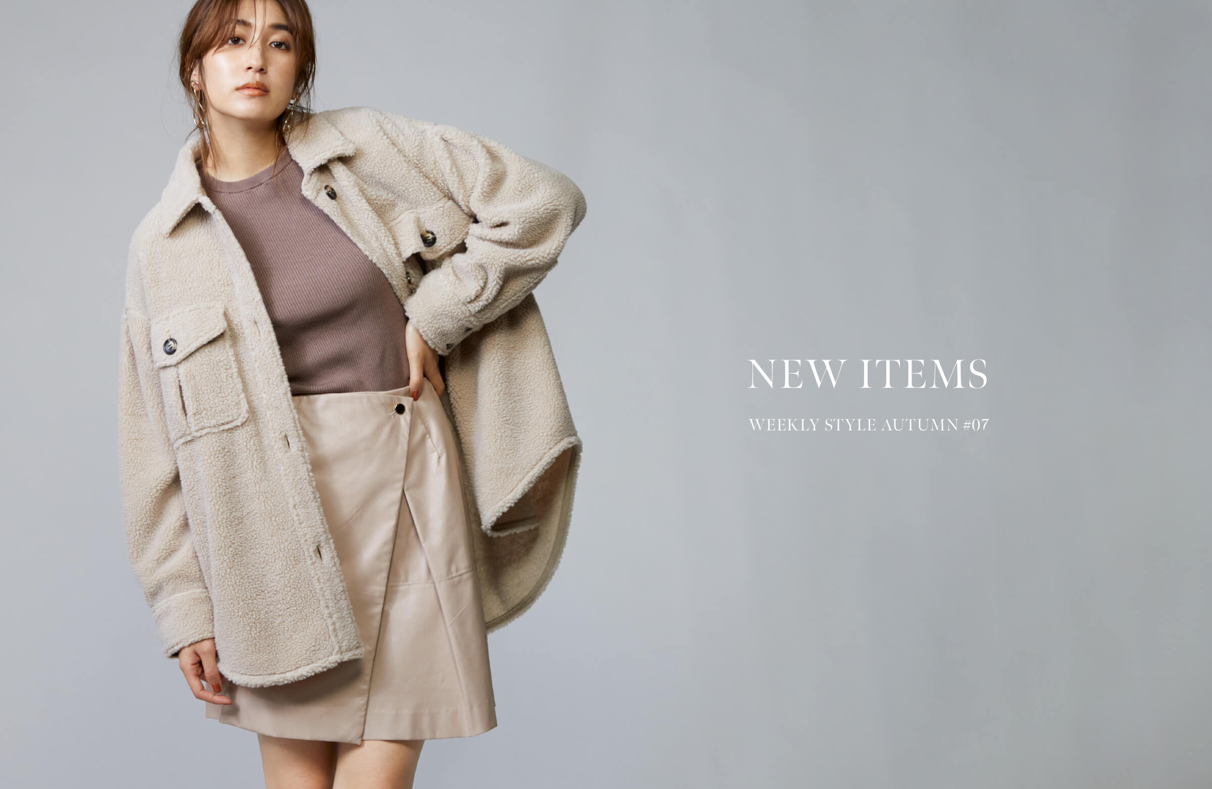 NEW ITEMS WEEKLY STYLE AUTUMN #07