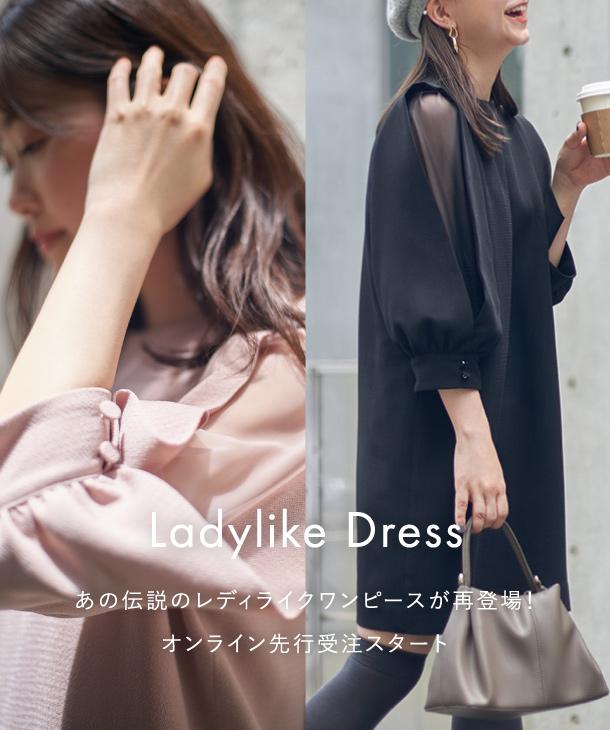 Ladylike Dress あの伝説のレディライクワンピースが再登場!オンライン先行販売スタート