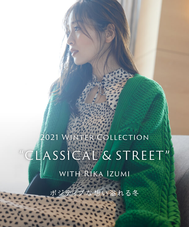 """2021 Winter Collection """"CLASSICAL & STREET"""" with Rika Izumi"""